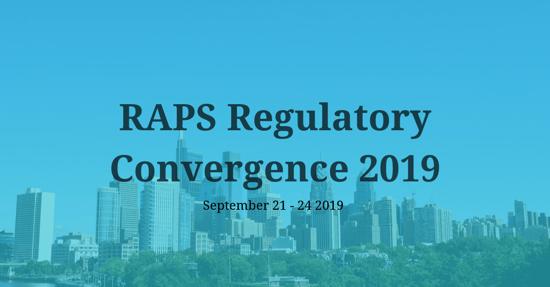 Regulatory Affairs Professionals Society (RAPS) Convergence 2019
