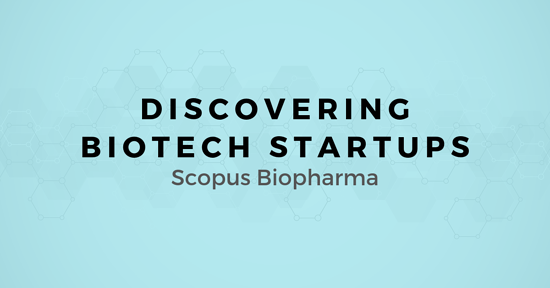 Discovering Biotech Startups: A map for Selling to Scopus Biopharma