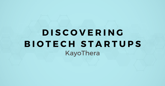 Discovering Biotech Startups: A map for Selling to KayoThera