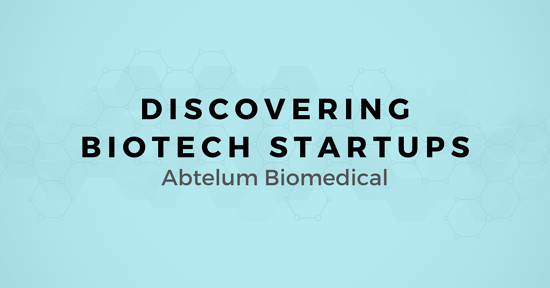 Discovering Biotech Startups: A map for Selling to Abtelum Biomedical
