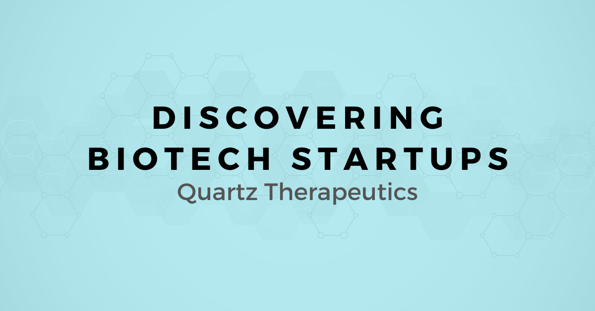 Discovering Biotech Startups: A map for Selling to Quartz Therapeutics