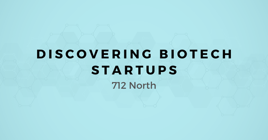 Discovering Biotech Startups: A map for Selling to 712 North