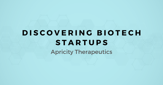 Discovering Biotech Startups: A map for Selling to Apricity Therapeutics