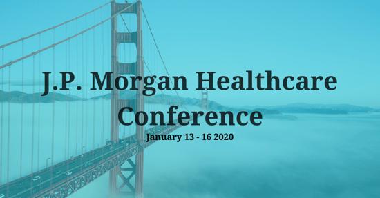J.P. Morgan Healthcare Conference 2020