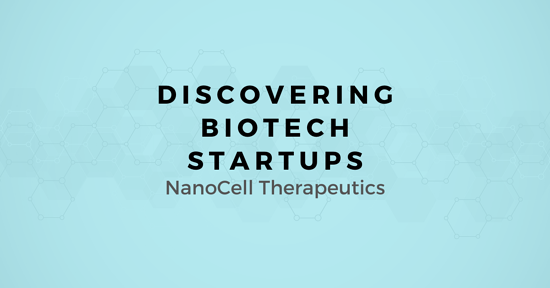 Discovering Biotech Startups: A Map for Selling to NanoCell Therapeutics