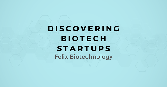 Discovering Biotech Startups: A map for Selling to Felix Biotechnology