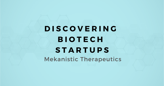 Mekanistic Therapeutics: A Map for Selling to this Stealth Biotech Startup